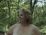 Nude BBW in the woods for your viewing and jackoff enjoyment